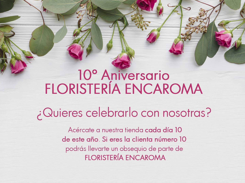 El 2019 es un año especial: Floristería Encaroma celebra su 10º aniversario